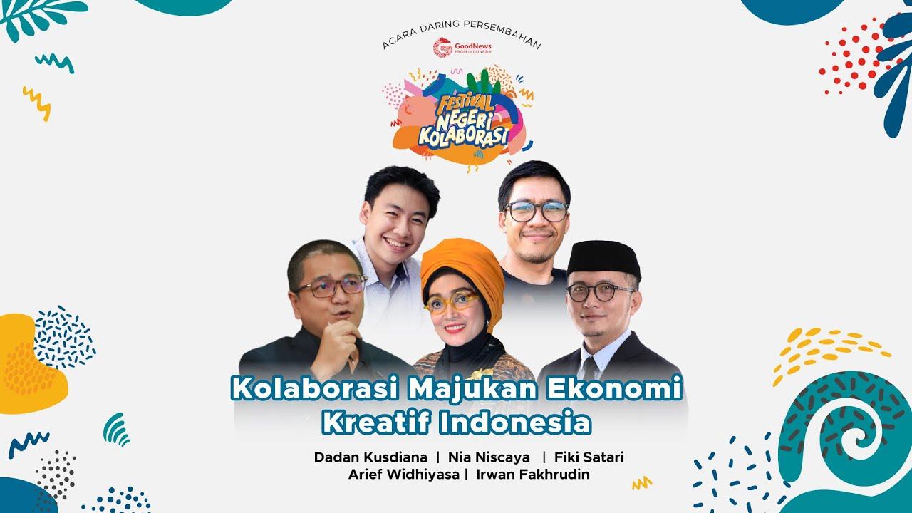 Kolaborasi Majukan Ekonomi Kreatif Indonesia
