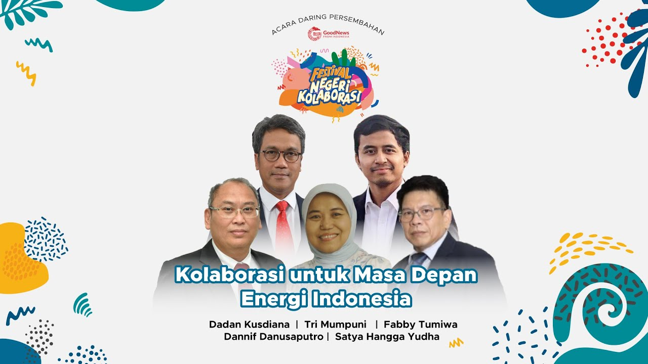 Kolaborasi untuk Masa Depan Energi Indonesia