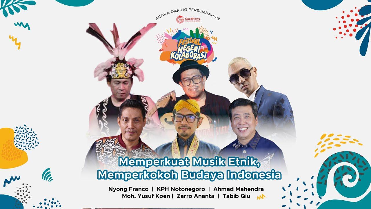 Memperkuat Musik Etnik, Memperkokoh Budaya Indonesia